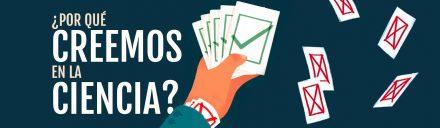 Científicos Anónimos #008: ¿Por qué le creemos a la ciencia?