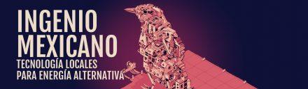 Científicos Anónimos #009: Ingenio mexicano