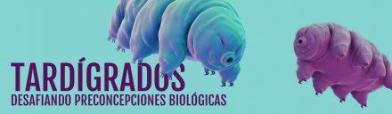 Científicos Anónimos #002: Tardígrados