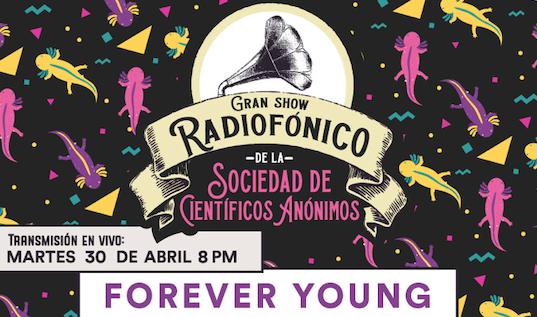 Gran Show Radiofónico de la SCA, presenta: FOREVER YOUNG
