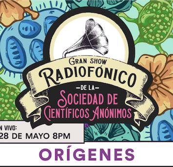 Gran show radiofónico de la SCA, presenta: ORÍGENES