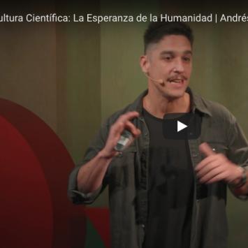 Cultura Científica: La esperanza de la humanidad. SCA en TEDx