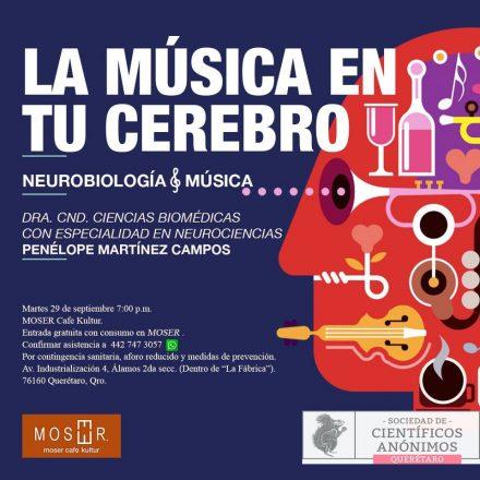 Científicos Anónimos QRO #01: Neurobiología y música