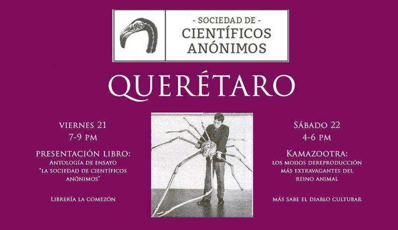 Científicos anónimos edición especial: Querétaro